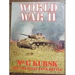 World War II Vol. 4 No. 47 1973 Magazine (Kursk The