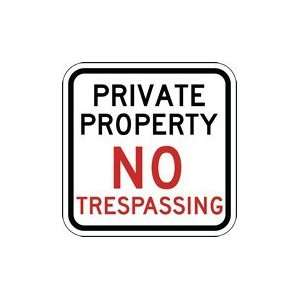 Private Property No Trespassing Sign   12x12 Home