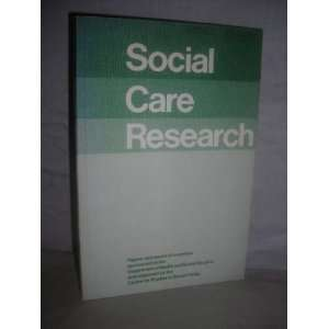 Social care research: Papers and report of a seminar