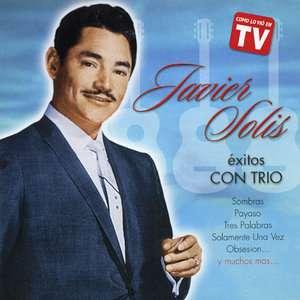 Exitos Con Trio, Javier Solis Latin