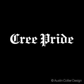 CREE PRIDE Vinyl Decal Car Sticker   American Indian