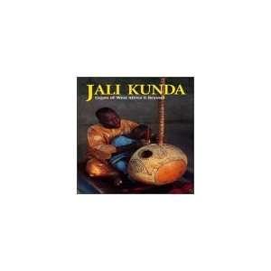 Jali Kunda Foday Musa Suso Music