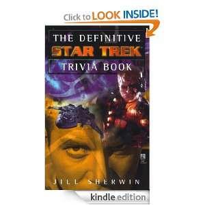 Definitive Star Trek Trivia Book v. 1 Jill Sherwin