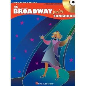 The Broadway Junior Songbook   Young Womens Edition   Bk