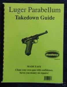 Luger Parabellum Pistols Takedown Assembly Guide Radocy