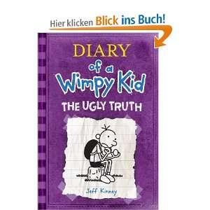 Diary of a Wimpy Kid 5 The Ugly Truth  Jeff Kinney
