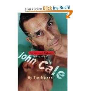 Biography of John Cale  Tim Mitchell Englische Bücher
