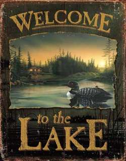 Metal Tin Sign   WELCOME TO THE LAKE   Cabin with Loon and baby
