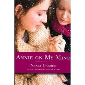 Annie on My Mind (text only) 1st (First) edition by N. Garden: N