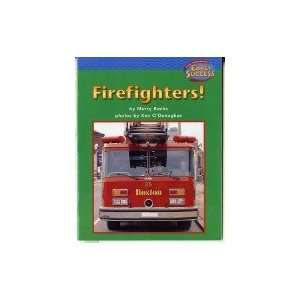 Firefighters!: Houghton Mifflin Early Success