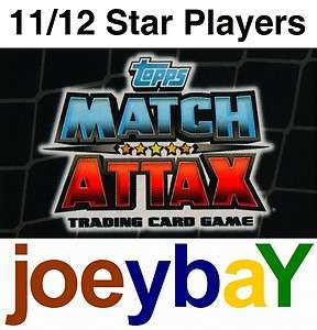 CHOOSE 11/12 STAR PLAYER MATCH ATTAX 2011 2012 CARD PLAYERS FROM ALL