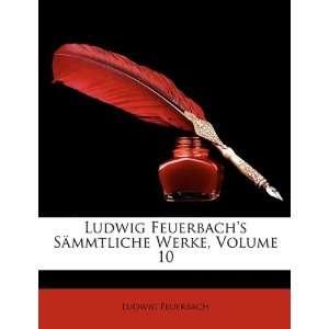 Ludwig Feuerbachs Sämmtliche Werke, Zehnter BAnd (German