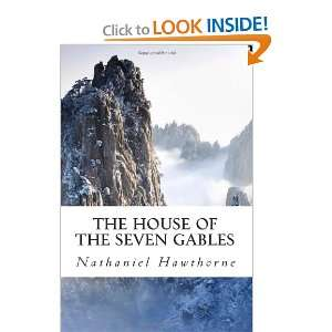 House of the Seven Gables (9781470156428) Nathaniel Hawthorne Books