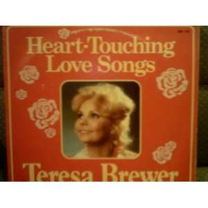 Heart Touching Love Songs: Teresa Brewer: Music