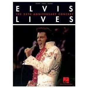 com Elvis Lives   The 25th Anniversary Concert  Piano/ Vocal/ Guitar