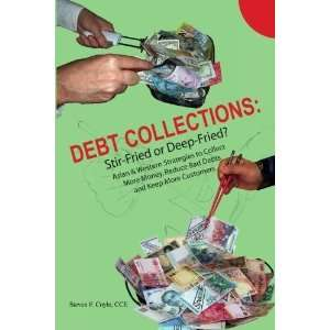 Debt Collections Stir Fried or Deep Fried? Asian
