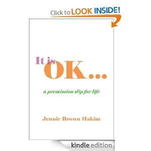 It is OK: Jennie Brown Hakim:  Kindle Store