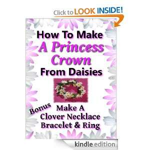Princess Crown: How To Make A Princess Crown From Daisies (Nature