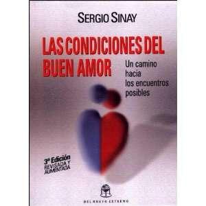 La Condiciones del Buen Amor (Spanish Edition