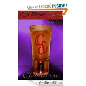 Shots Chameleon (Club Strigoi Series) Sandy Lynn  Kindle