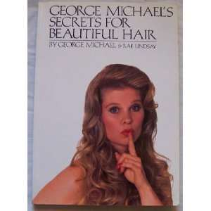 for Beautiful Hair (9780385154659): George Michael, Rae Lindsay: Books