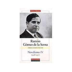 Novelismo/ Novels: El caballero del hongo gris y otras novelas