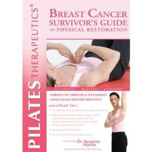 Pilates Therapeutics® Breast Cancer Survivors Guide to