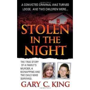 Stolen in the Night The True Story of a Familys Murder
