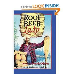 Root Beer Lady: The Story of Dorothy Molter (9780938586685