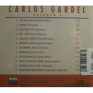 Las Mejores Canciones De Carlos Gardel, Vol. 4 Carlos Gardel Music