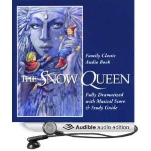 The Snow Queen (Dramatized) (Audible Audio Edition) Hans