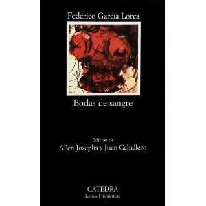 Bodas de Sangre (Letras Hispanicas) (Spanish Edition) [Mass Market