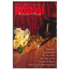 Broadway Center Stage Anna Maria Mendieta Music