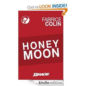 Honey Moon (French Edition): Fabrice Colin:  Kindle Store