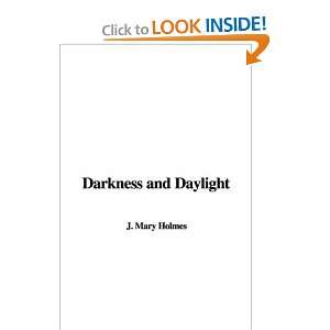 Darkness and Daylight and over one million other books are available