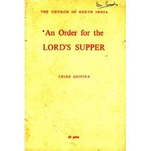 short order for the Lords Supper,or,the Holy Eucharist,as