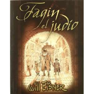 Fagin el judio / Fagin The Jew (Spanish Edition