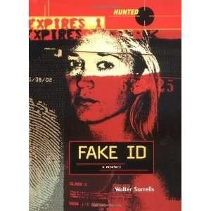 Fake ID (Hunted) [Hardcover] Walter Sorrells Books