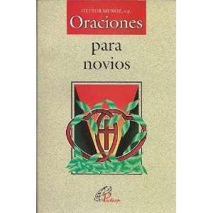 ORACIONES PARA NOVIOS (9789684370593): HECTOR MUÑOZ