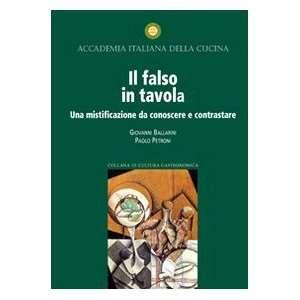 Il falso in tavola: Una mistificazione da conoscere e