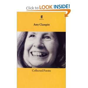 Collected Poems of Amy Clampitt (9780571194209) Amy Clampitt Books