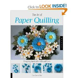 Quilling: Designing Handcrafted Gifts and Cards: Claire Sun ok Choi