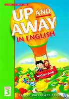 Up and Away in English: Student Book Level 3 (Book) by Terence G