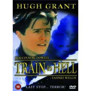 Train To Hell [1993] [DVD]: .co.uk: Hugh Grant, Tahnee Welch