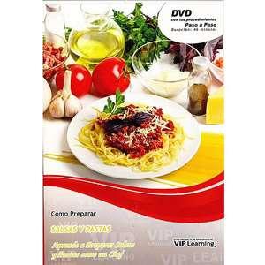 Como Preparar Salsas Y Pastas: Aprende A Preparar Salsas Y Pastas Como