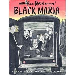 Black Maria: Charles Addams: Books