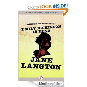 Emily Dickinson Is Dead A Homer Kelly Mystery Jane Langton