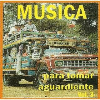 Musica Para Tomar Aguardiente Vol.3(2cds) by Varios Artistas ( Audio