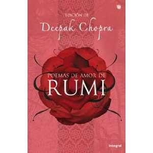 Poemas de Amor de Rumi (the Love Poems of Rumi) (Spanish